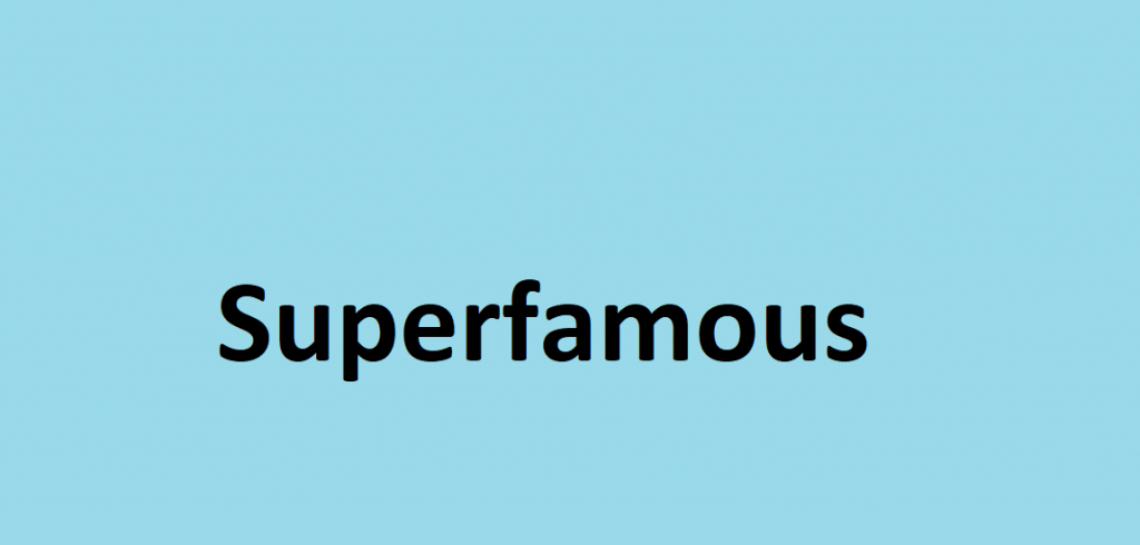 Superfamous