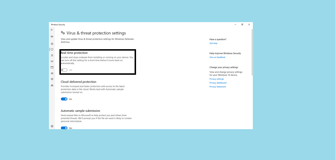 turn off the Windows Defender Real-time protection