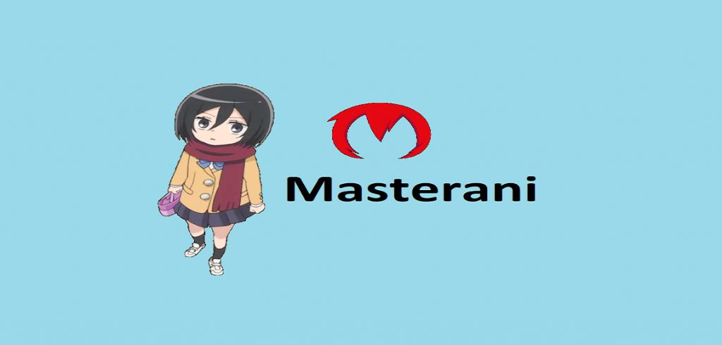 Masterani