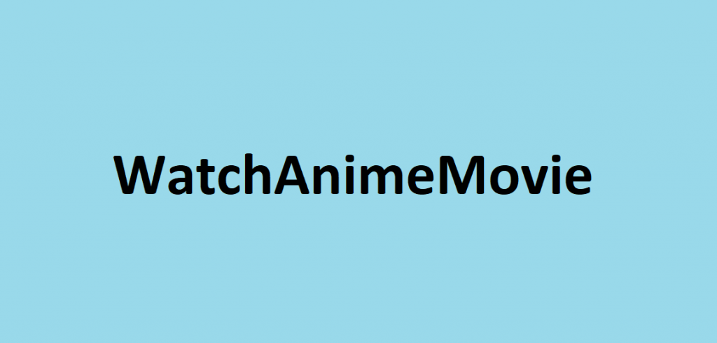 WatchAnimeMovie