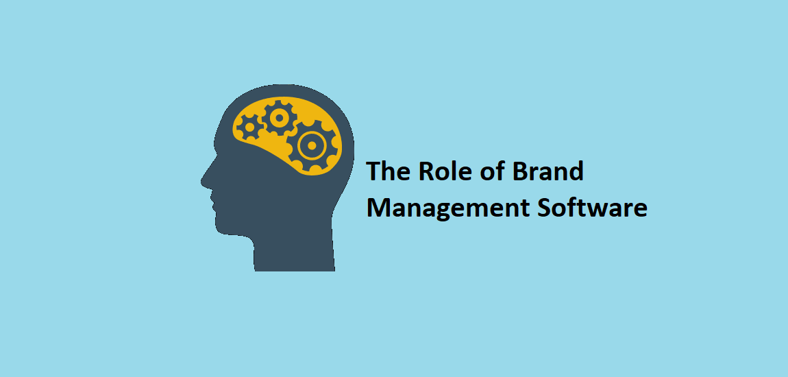 The Role of Brand Management Software