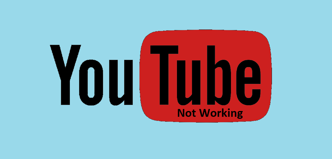 fix Youtube Not Working