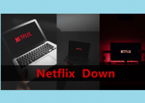 Is Netflix down Right Now