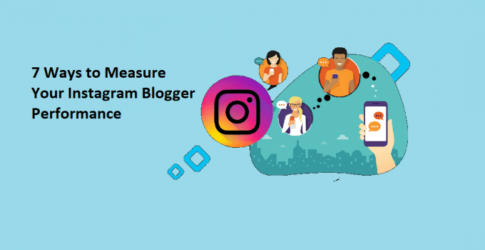 7 Ways to Measure Your Instagram Blogger Performance 5