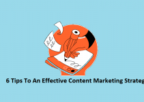 6 Tips To An Effective Content Marketing Strategy 1